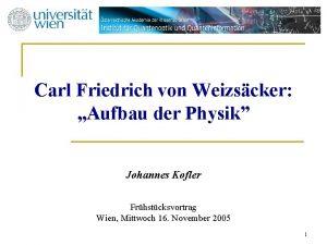 Carl Friedrich von Weizscker Aufbau der Physik Johannes