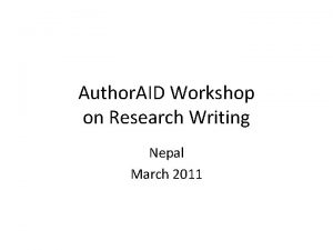 Author AID Workshop on Research Writing Nepal March