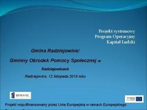Projekt systemowy Program Operacyjny Kapita Ludzki Gmina Radziejowice
