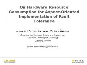 On Hardware Resource Consumption for AspectOriented Implementation of