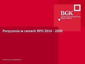 Porczenia w ramach RPO 2014 2020 Warszawa 16