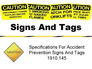 Signs And Tags Specifications For Accident Prevention Signs