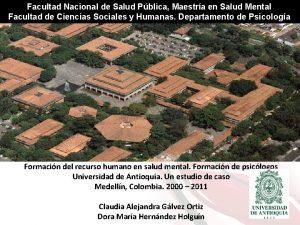 Facultad Nacional de Salud Pblica Maestra en Salud