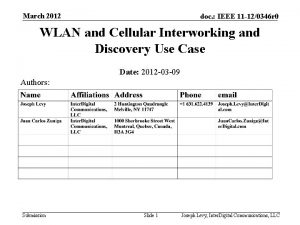 March 2012 doc IEEE 11 120346 r 0