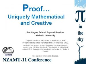 Proof Uniquely Mathematical and Creative Jim Hogan School