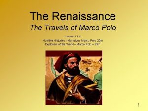 The Renaissance The Travels of Marco Polo Lesson