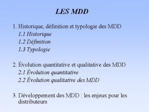 LES MDD 1 Historique dfinition et typologie des