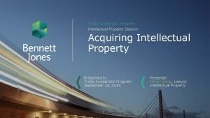 Trade Accelerator Program Intellectual Property Session Acquiring Intellectual