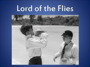 Lord of the Flies What is the Lord