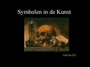 Symbolen in de Kunst Pieter Claes 1630 Symbolen