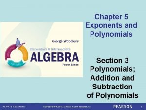 Chapter 5 Exponents and Polynomials Section 3 Polynomials
