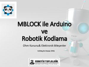 MBLOCK ile Arduino ve Robotik Kodlama Ohm Kanunu
