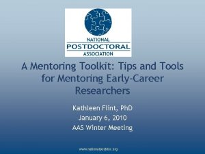 A Mentoring Toolkit Tips and Tools for Mentoring
