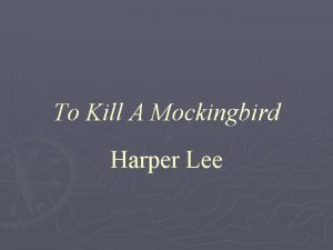 To Kill A Mockingbird Harper Lee Chapter 1