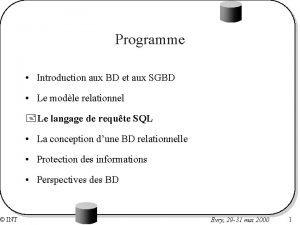 INT Programme Introduction aux BD et aux SGBD