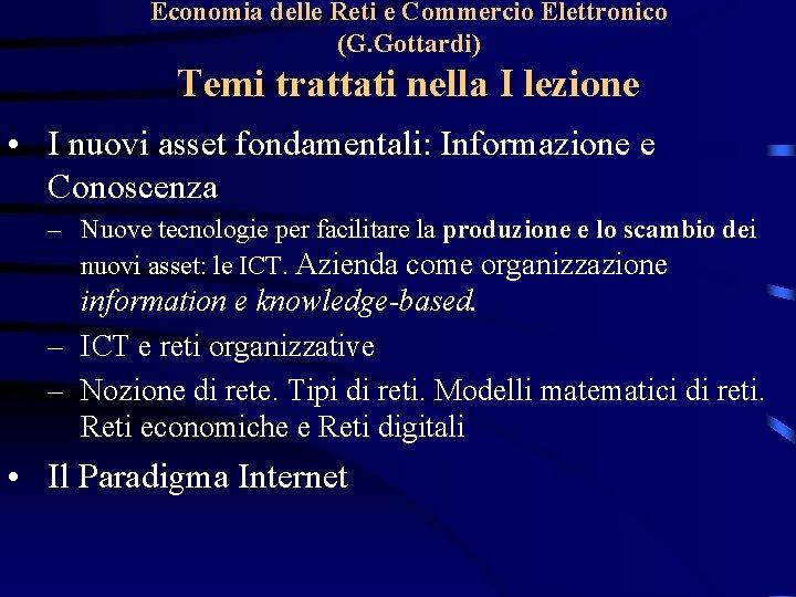 Economia delle Reti e Commercio Elettronico G Gottardi
