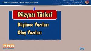 TRKE Dnce Yazlar Gezi YazsAn 1 TRKE Dnce