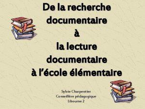 De la recherche documentaire la lecture documentaire lcole