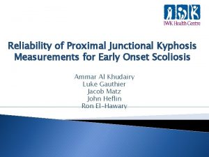 Reliability of Proximal Junctional Kyphosis Measurements for Early