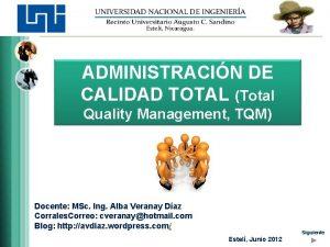 ADMINISTRACIN DE CALIDAD TOTAL Total Quality Management TQM