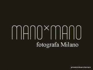 fotografa Milano presentazione riservata associazione culturale LAssociazione Culturale