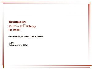 Resonances in B D 0 D 0 Kdecay