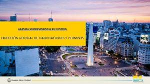 AGENCIA GUBERNAMENTAL DE CONTROL DIRECCIN GENERAL DE HABILITACIONES