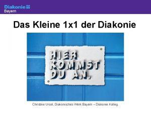 Bayern Das Kleine 1 x 1 der Diakonie