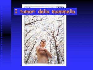 I tumori della mammella Anatomia La parete toracica
