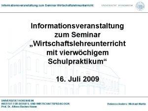 Informationsveranstaltung zum Seminar Wirtschaftslehreunterricht Informationsveranstaltung zum Seminar Wirtschaftslehreunterricht