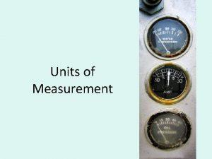 Units of Measurement quantities and units UCUM Units