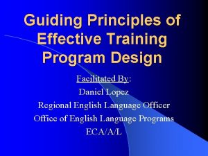Guiding Principles of Effective Training Program Design Facilitated