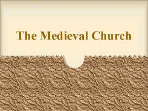 The Medieval Church Christianity Pope helped spread Christianity