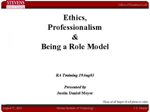 Office of Residence Life Ethics Professionalism Being a