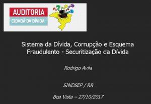 Sistema da Dvida Corrupo e Esquema Fraudulento Securitizao