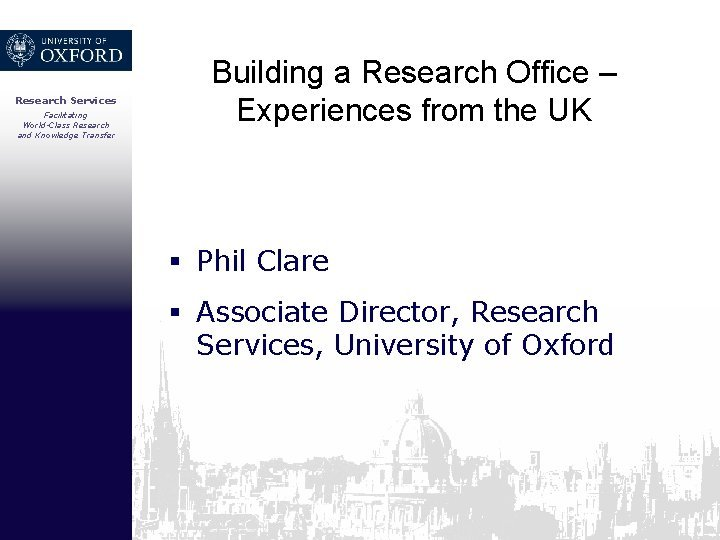 Research Services Facilitating WorldClass Research and Knowledge Transfer