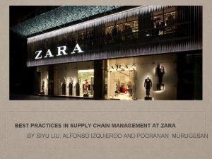 BEST PRACTICES IN SUPPLY CHAIN MANAGEMENT AT ZARA