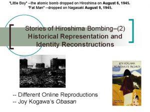 Little Boy the atomic bomb dropped on Hiroshima