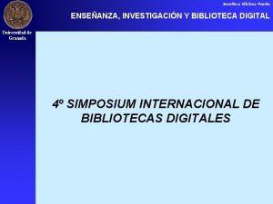 Josefina Vlchez Pardo ENSEANZA INVESTIGACIN Y BIBLIOTECA DIGITAL