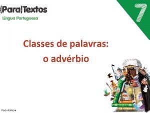 Classes de palavras o advrbio Porto Editora O