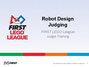 Robot Design Judging FIRST LEGO League Judge Training