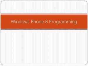 Windows Phone 8 Programming Similar XAML UI Controls