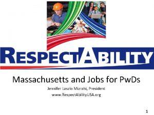Massachusetts and Jobs for Pw Ds Jennifer Laszlo