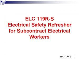 ELC 119 RS Electrical Safety Refresher for Subcontract