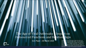 The Age of Viral Outbreaks Impact on Outsourced