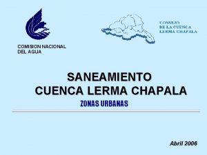 COMISION NACIONAL DEL AGUA SANEAMIENTO CUENCA LERMA CHAPALA