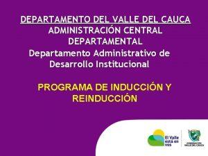 DEPARTAMENTO DEL VALLE DEL CAUCA ADMINISTRACIN CENTRAL DEPARTAMENTAL