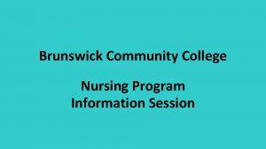 Brunswick Community College Nursing Program Information Session Admission