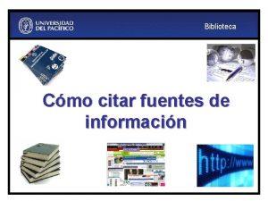 Biblioteca Cmo citar fuentes de informacin Biblioteca Contenido