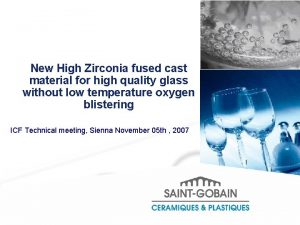 New High Zirconia fused cast material for high